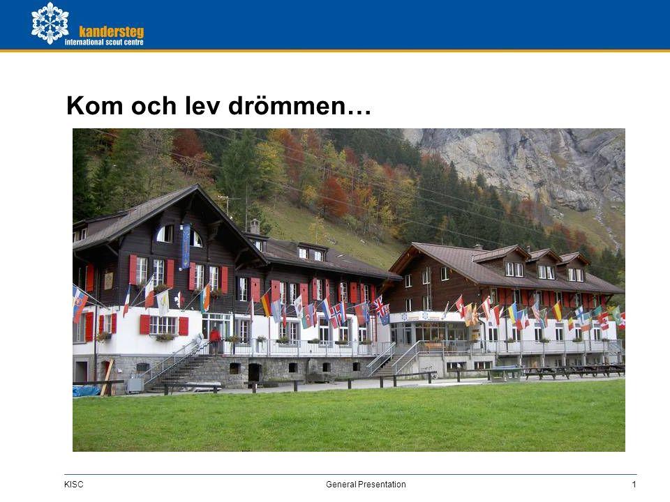 KISC General Presentation2 Baden-Powells dröm… …om en permanent minijamboree .