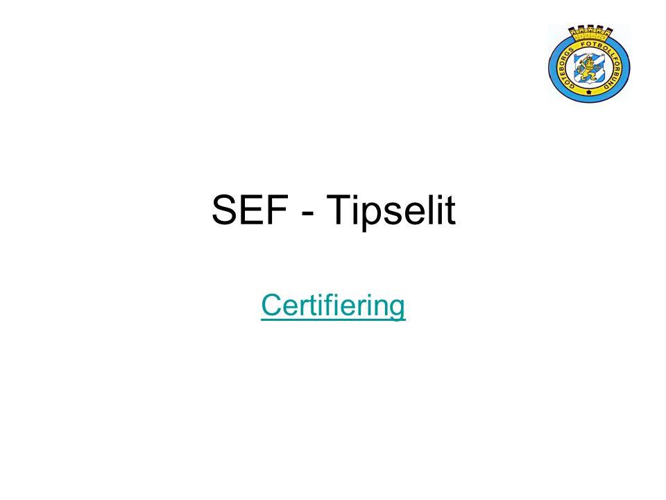 SEF - Tipselit Certifiering