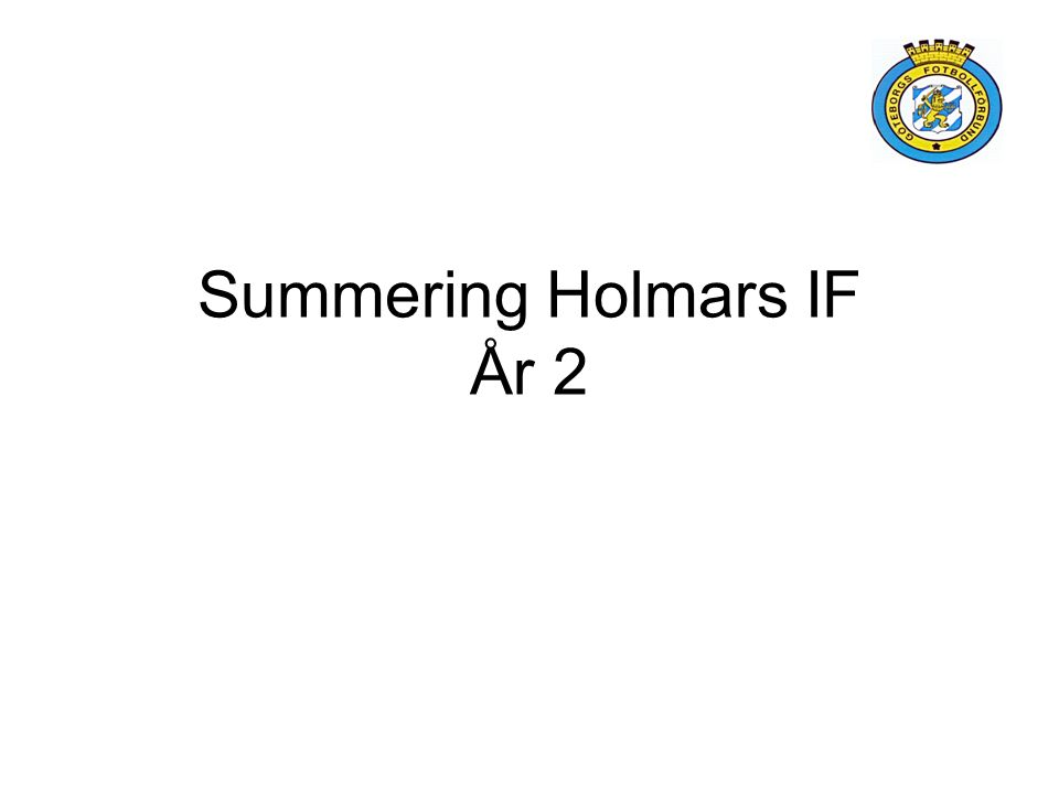 Summering Holmars IF År 2