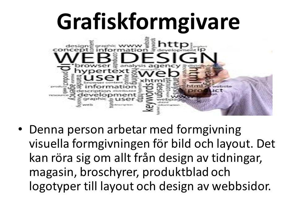 Grafiskformgivare Denna person arbetar med formgivning visuella formgivningen för bild och layout.