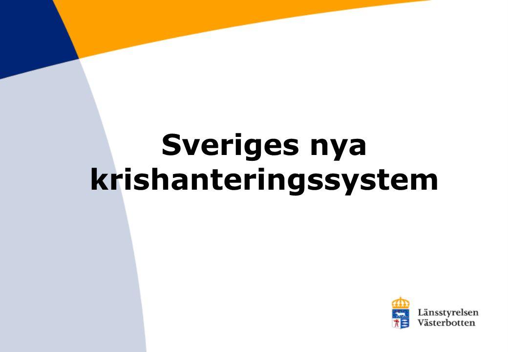 Sveriges nya krishanteringssystem