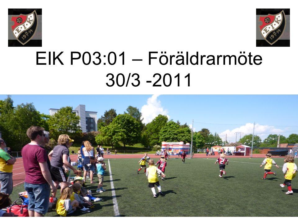 EIK P03:01 – Föräldrarmöte 30/3 -2011