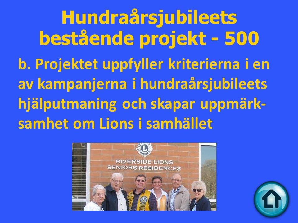 Hundraårsjubileets bestående projekt - 500 b.