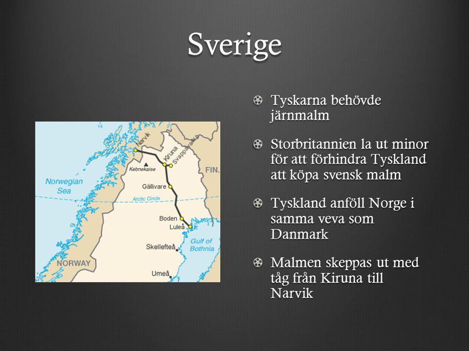 Sverige Tyskarna behövde järnmalm Storbritannien la ut minor för att förhindra Tyskland att köpa svensk malm Tyskland anföll Norge i samma veva som Danmark Malmen skeppas ut med tåg från Kiruna till Narvik