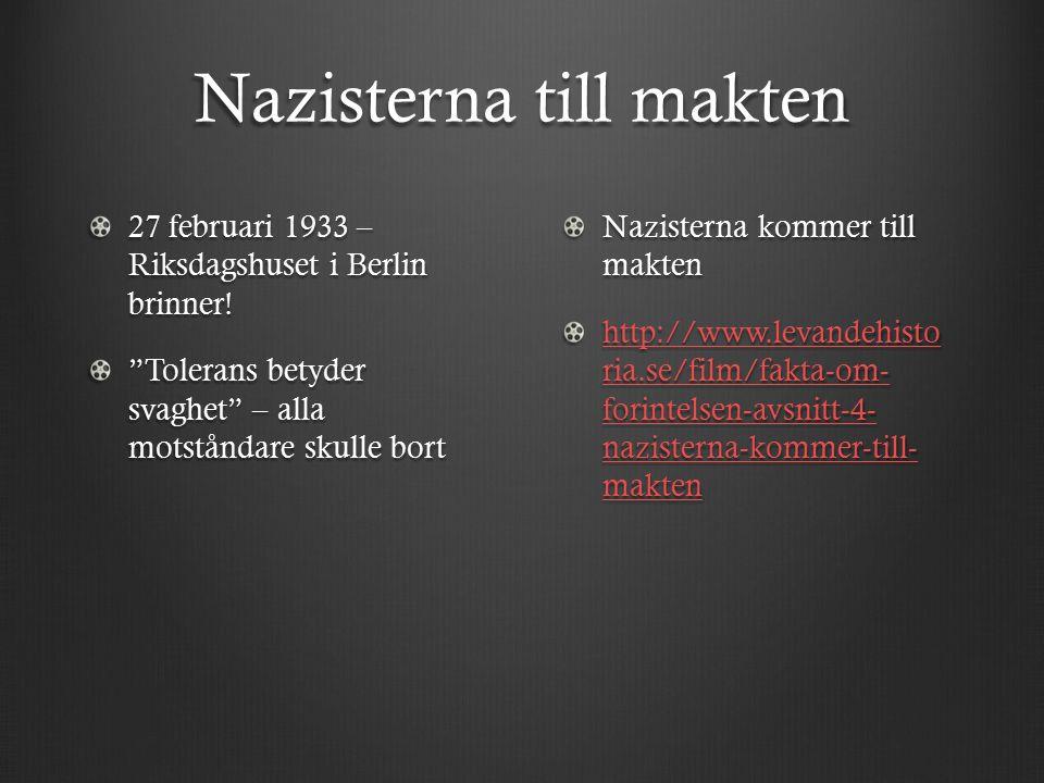 """Nazisterna till makten 27 februari 1933 – Riksdagshuset i Berlin brinner! """"Tolerans betyder svaghet"""" – alla motståndare skulle bort Nazisterna kommer"""
