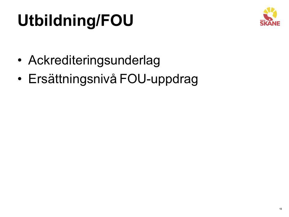 13 Utbildning/FOU Ackrediteringsunderlag Ersättningsnivå FOU-uppdrag