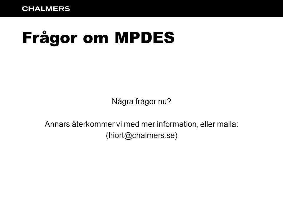 Frågor om MPDES Några frågor nu.