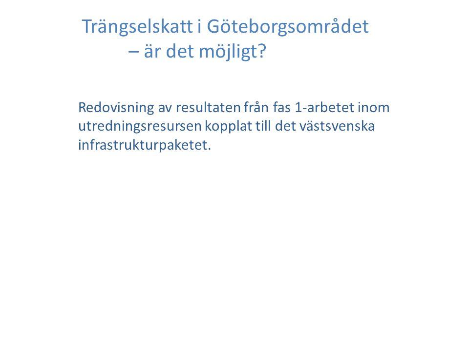 Trängselskatt i Göteborgsområdet – är det möjligt.
