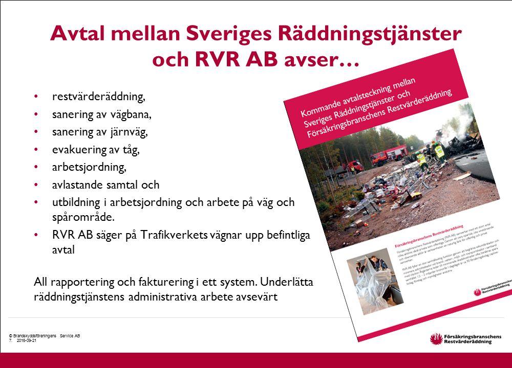Avtal mellan Sveriges Räddningstjänster och RVR AB avser… restvärderäddning, sanering av vägbana, sanering av järnväg, evakuering av tåg, arbetsjordni