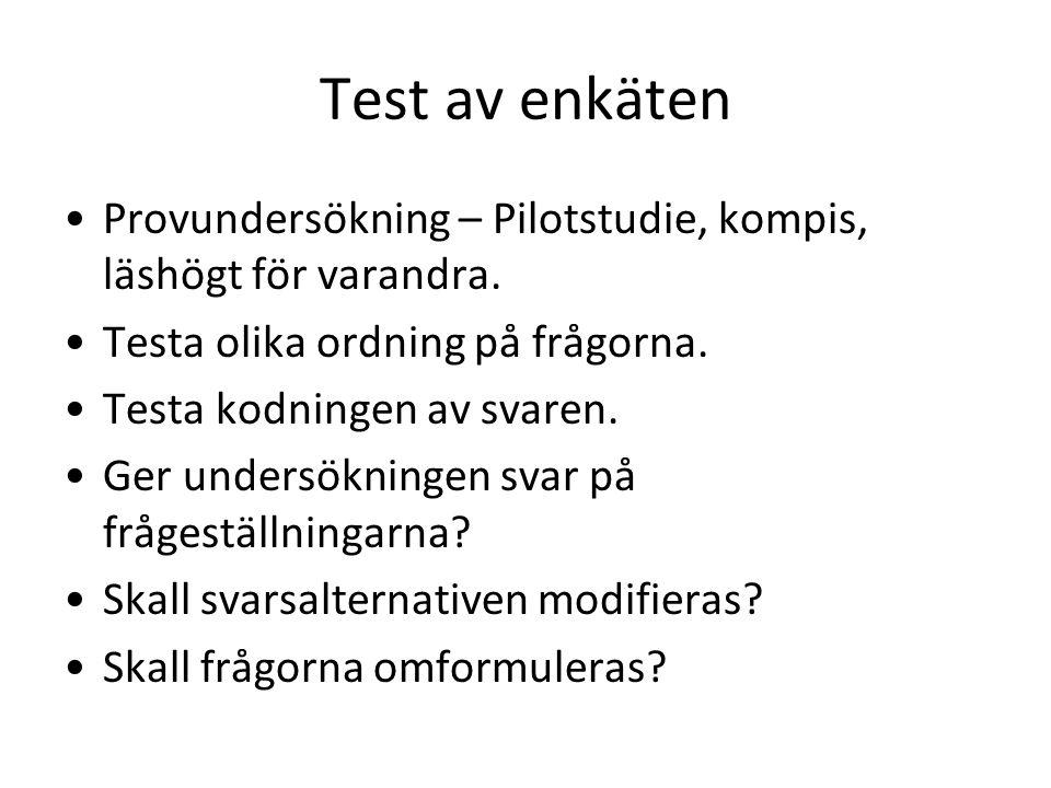 Test av enkäten Provundersökning – Pilotstudie, kompis, läshögt för varandra.