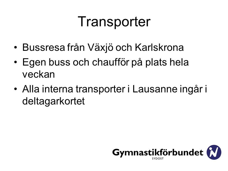Transporter Bussresa från Växjö och Karlskrona Egen buss och chaufför på plats hela veckan Alla interna transporter i Lausanne ingår i deltagarkortet
