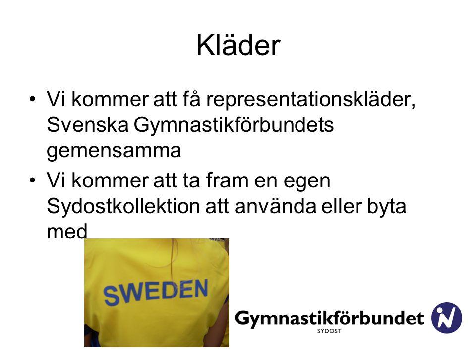 Kläder Vi kommer att få representationskläder, Svenska Gymnastikförbundets gemensamma Vi kommer att ta fram en egen Sydostkollektion att använda eller byta med