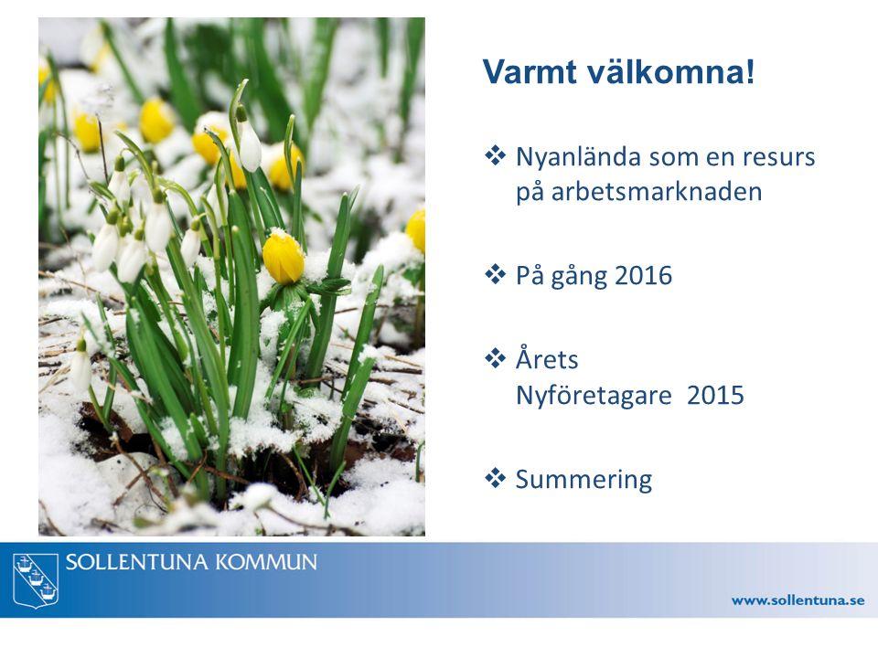 Anders Bjur Information kring Sollentunas mottagande Strategisk samordning av integration och mottagande för nyanlända i Sollentuna kommun