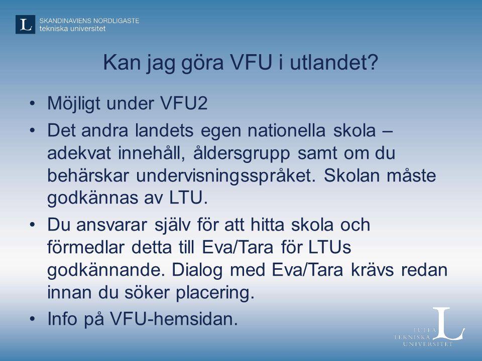 Kan jag göra VFU i utlandet.