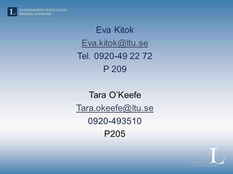 Eva Kitok Eva.kitok@ltu.se Tel.