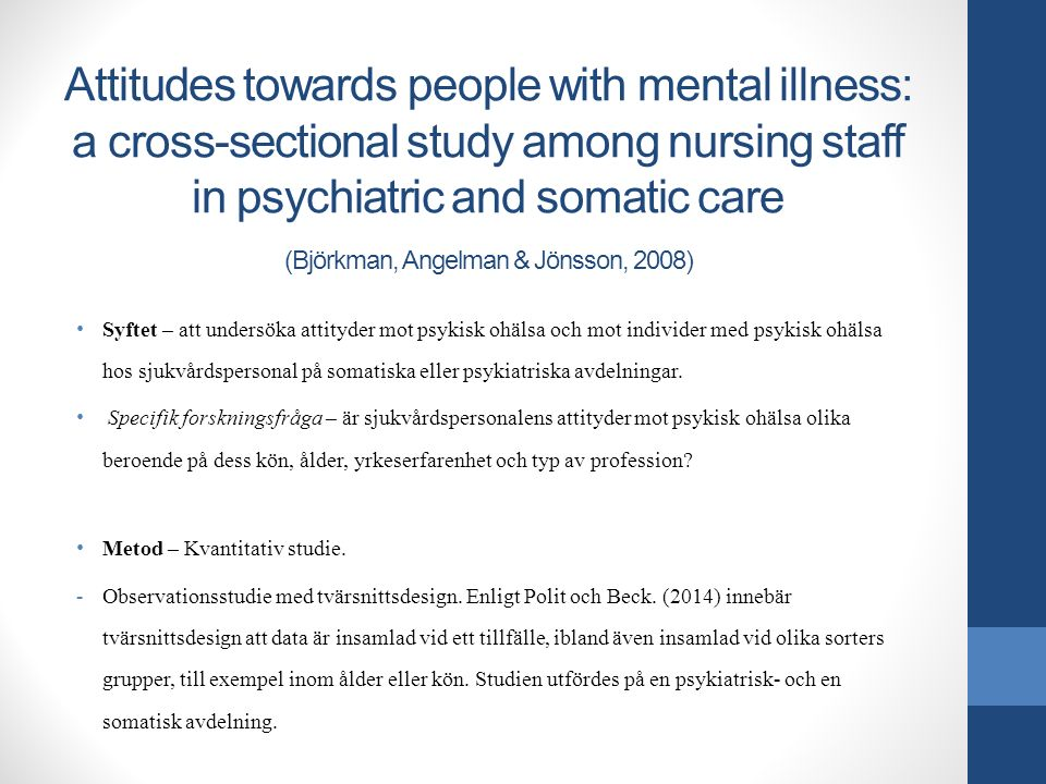 Attitudes towards people with mental illness: a cross-sectional study among nursing staff in psychiatric and somatic care (Björkman, Angelman & Jönsso