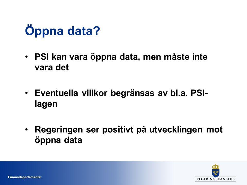 Finansdepartementet Hitta myndighetsinformation -Myndigheter är skyldiga att upprätta förteckningar över vilka typer av handlingar som vanligen kan tillhandahållas elektroniskt -Skyldigheten infördes juli 2015 i PSI-lagen -Portalen öppnadata.se är en ingång till offentliga öppna data