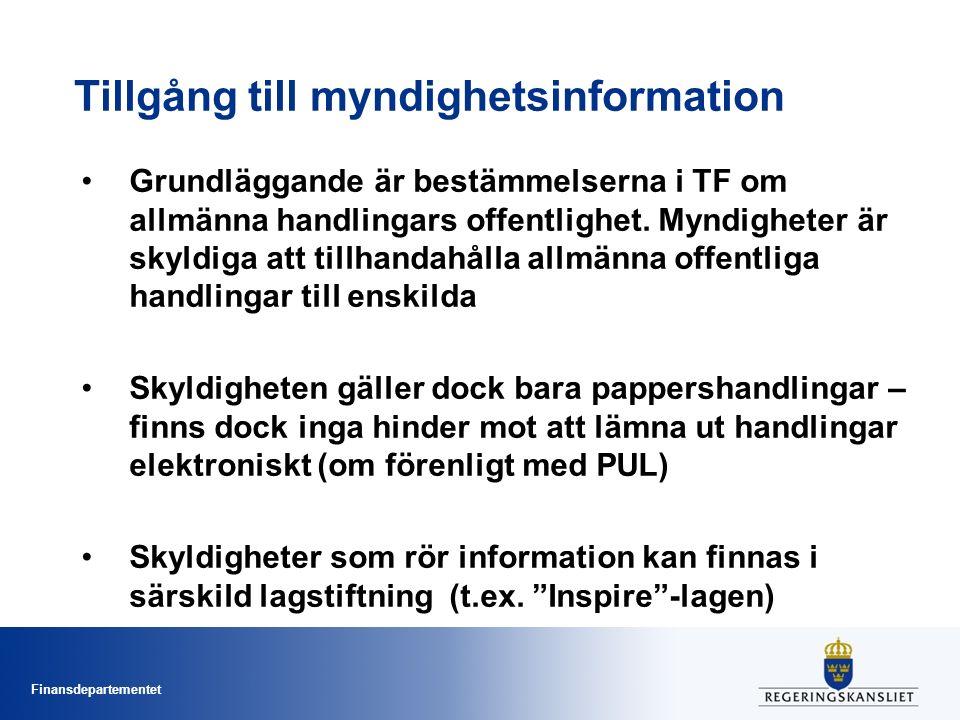 Finansdepartementet Tillgång till myndighetsinformation Grundläggande är bestämmelserna i TF om allmänna handlingars offentlighet.