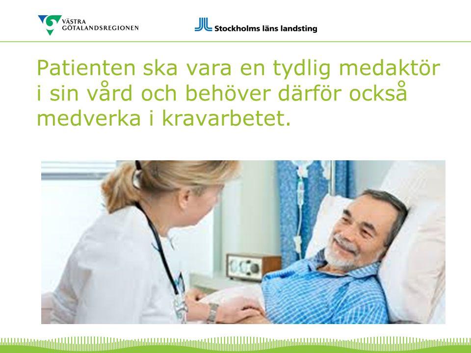 Patienten ska vara en tydlig medaktör i sin vård och behöver därför också medverka i kravarbetet.
