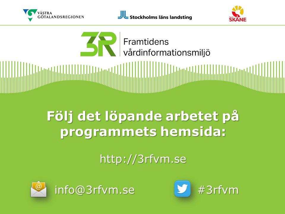 Följ det löpande arbetet på programmets hemsida: http://3rfvm.se info@3rfvm.se #3rfvm