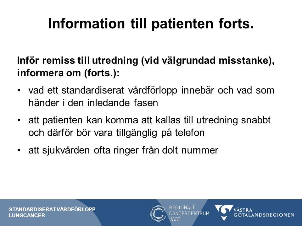 Information till patienten forts.