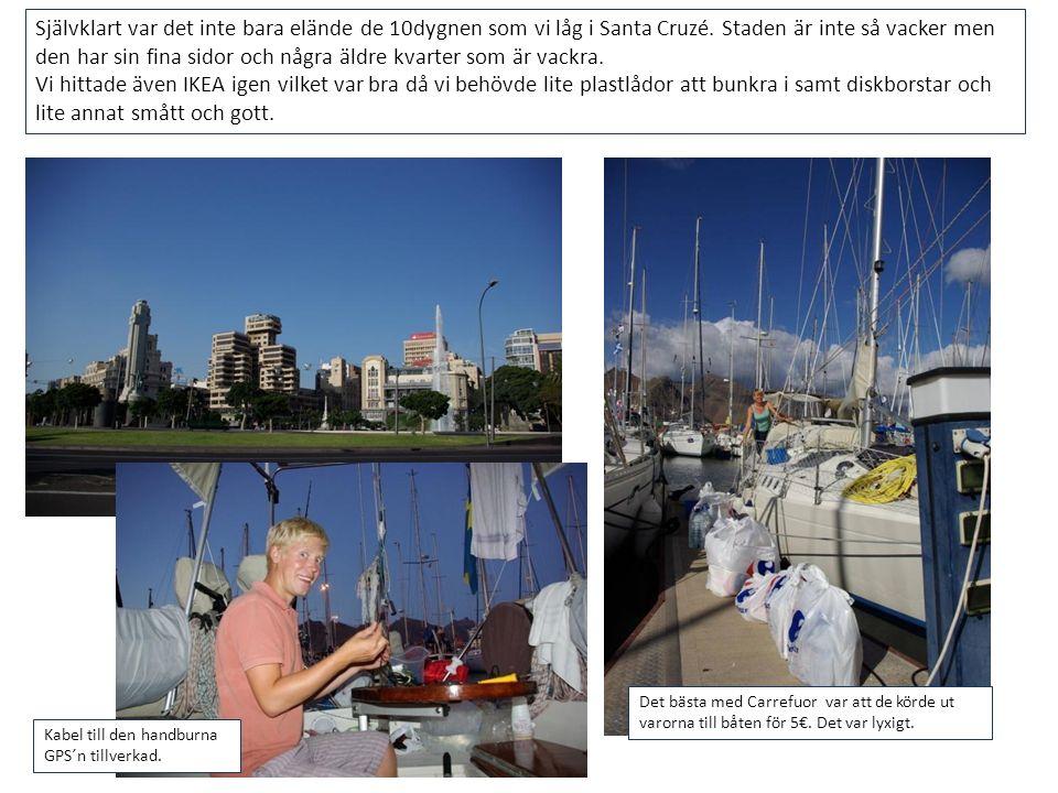 Efter 10 nätter i Santa Cruzé fick vi nog och seglade ner efter kusten till Galletas där Bonnie of Stockholm låg.