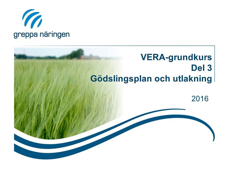 VERA-grundkurs Del 3 Gödslingsplan och utlakning 2016
