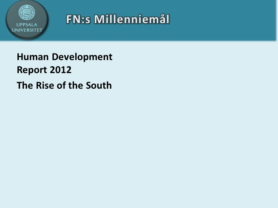 Human Development Report 2012 The Rise of the South
