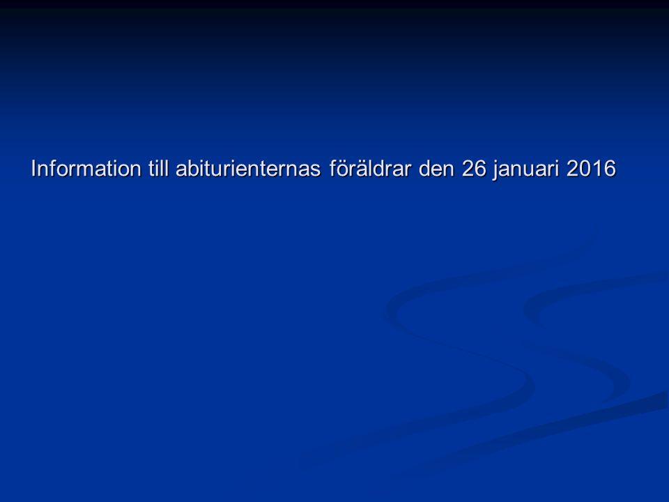 Information till abiturienternas föräldrar den 26 januari 2016