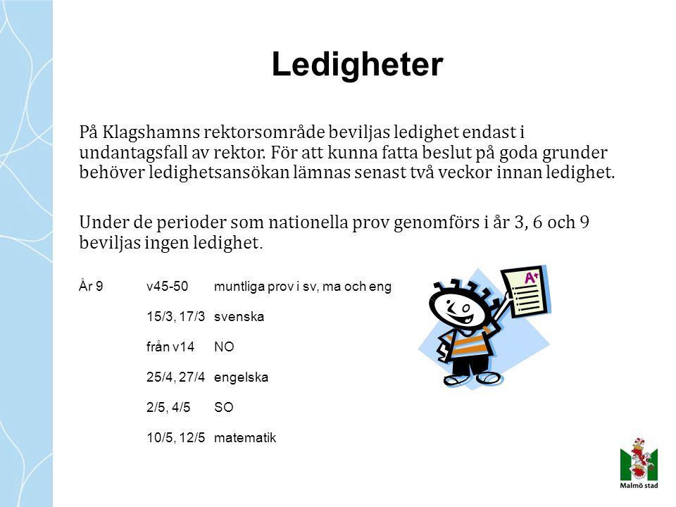 Ledigheter På Klagshamns rektorsområde beviljas ledighet endast i undantagsfall av rektor.