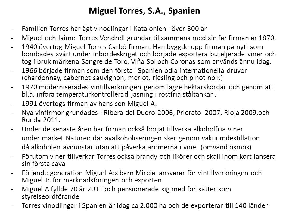 Miguel Torres, S.A.Chile.