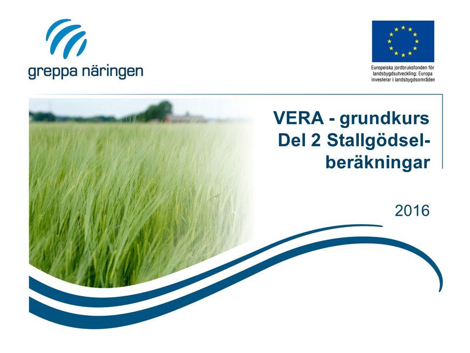VERA - grundkurs Del 2 Stallgödsel- beräkningar 2016