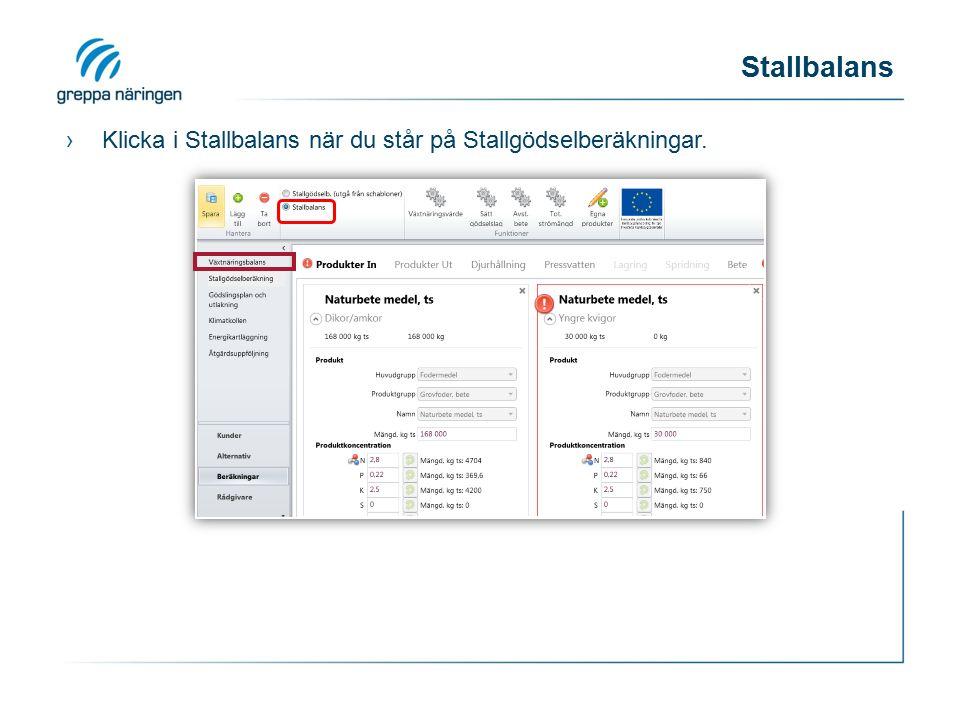 Stallbalans ›Klicka i Stallbalans när du står på Stallgödselberäkningar.