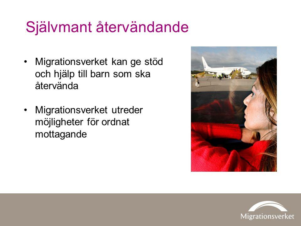 Självmant återvändande Migrationsverket kan ge stöd och hjälp till barn som ska återvända Migrationsverket utreder möjligheter för ordnat mottagande
