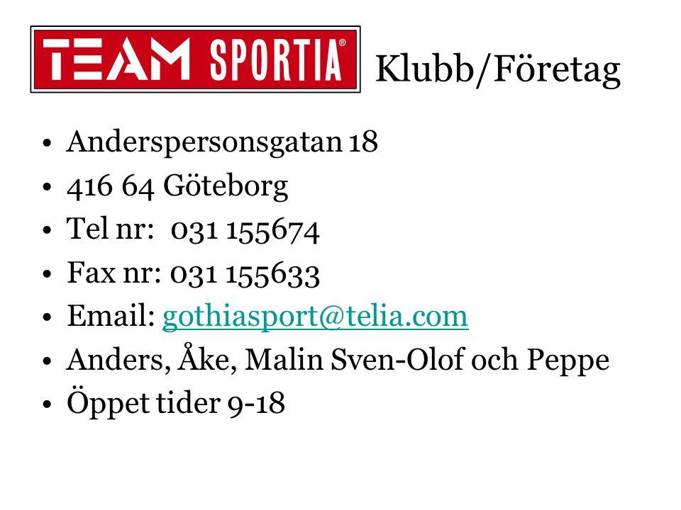 Anderspersonsgatan 18 416 64 Göteborg Tel nr: 031 155674 Fax nr: 031 155633 Email: gothiasport@telia.comgothiasport@telia.com Anders, Åke, Malin Sven-