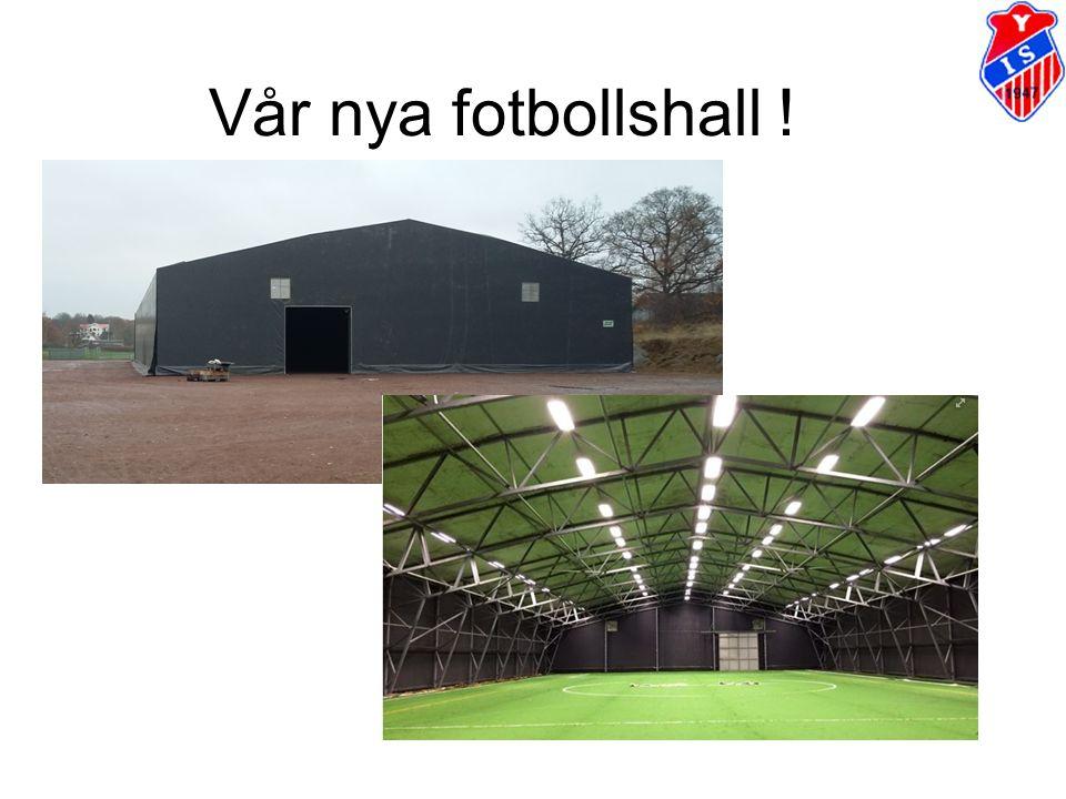 Vår nya fotbollshall !