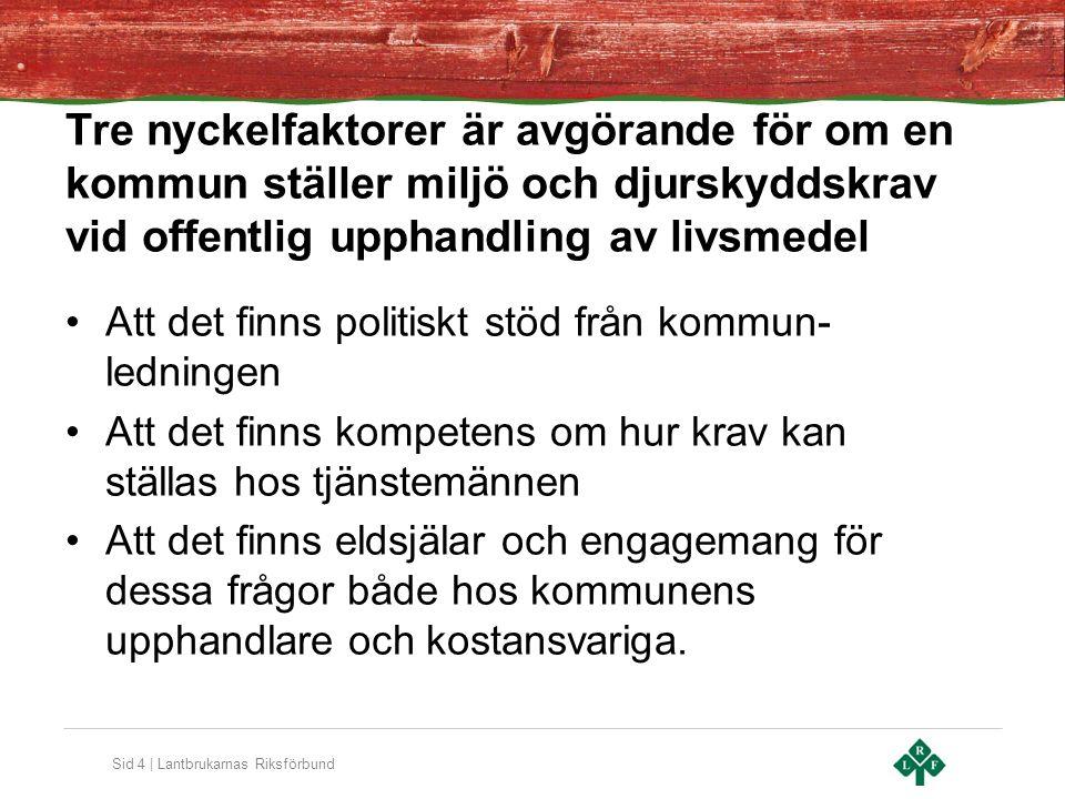 Sid 5 | Lantbrukarnas Riksförbund Tips om Gotlands kommun vill ha fler anbud från Gotländska företag Krångla inte till det – Alla ska inte behöva starta nya Gotlandsbuss.