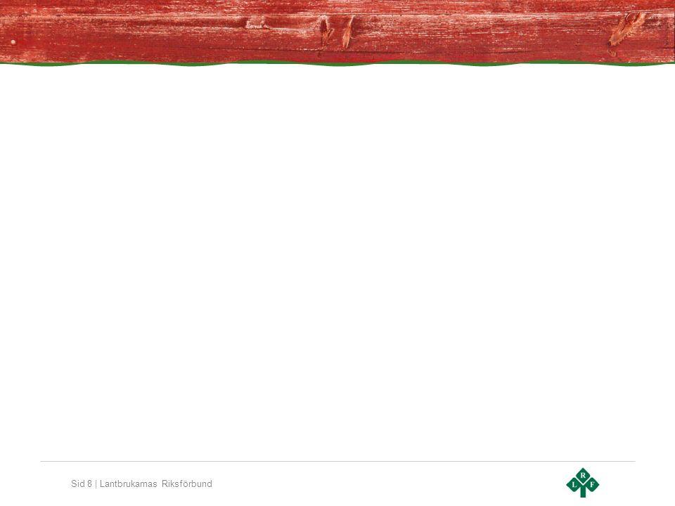 Sid 9 | Lantbrukarnas Riksförbund Bönderna står redo.