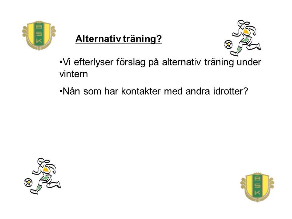 Alternativ träning.