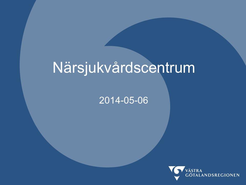 Närsjukvårdscentrum 2014-05-06