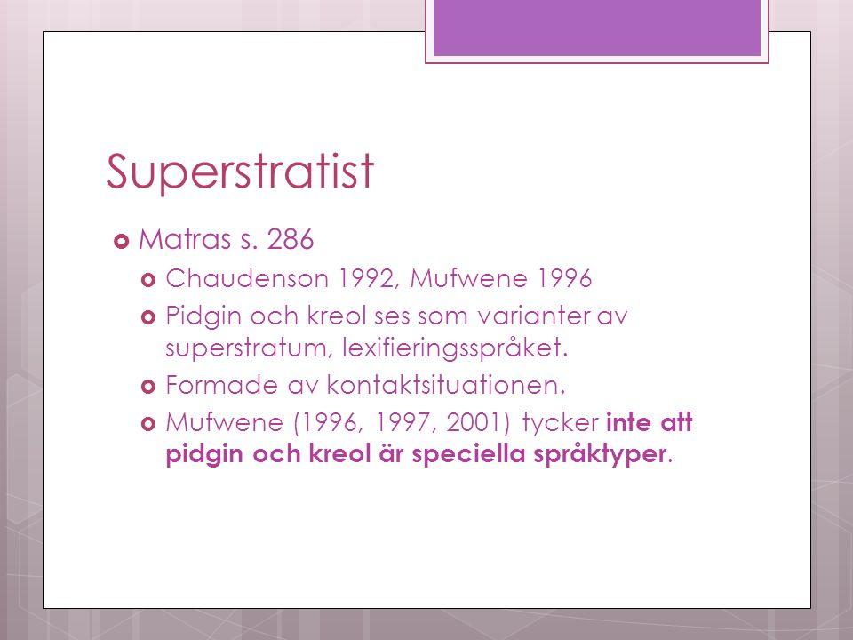 Superstratist  Matras s.
