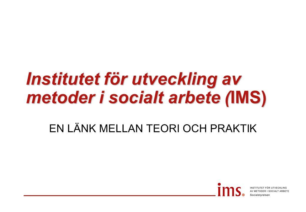 Institutets övergripande uppdrag att främja utvecklingen av metoder och arbetsformer i socialt arbete genom systematisk prövning och värdering av utfall och effekter av socialtjänstens insatser samt förmedla kunskap om verkningsfulla metoder och arbetsformer.