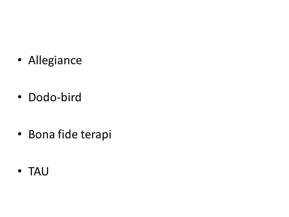 Allegiance Dodo-bird Bona fide terapi TAU