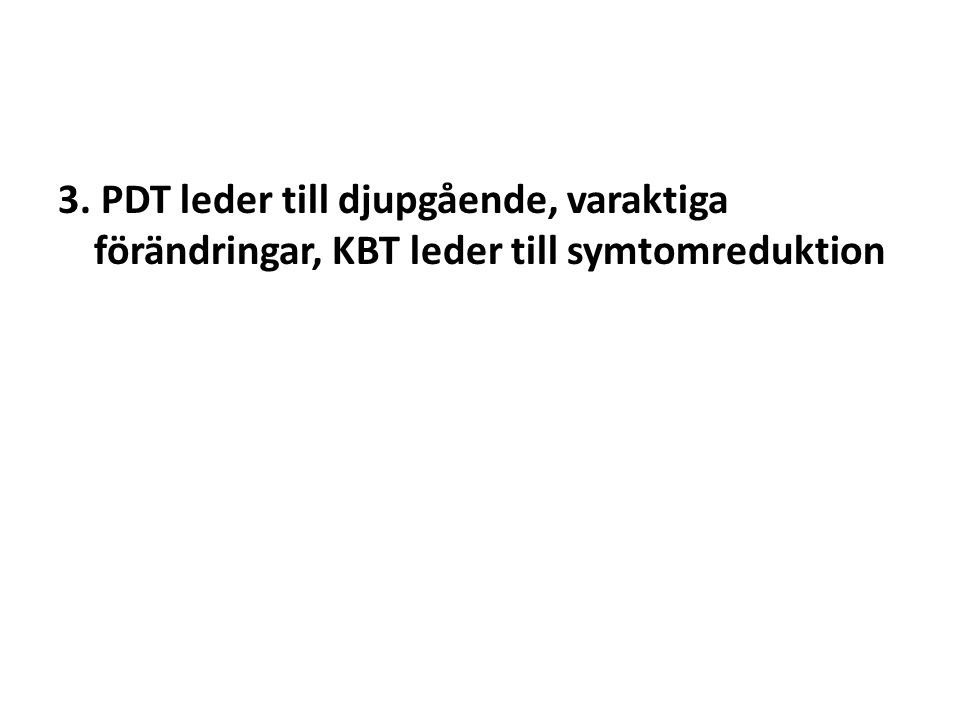 4. PDT är bäst för att öka patientens livskvalité