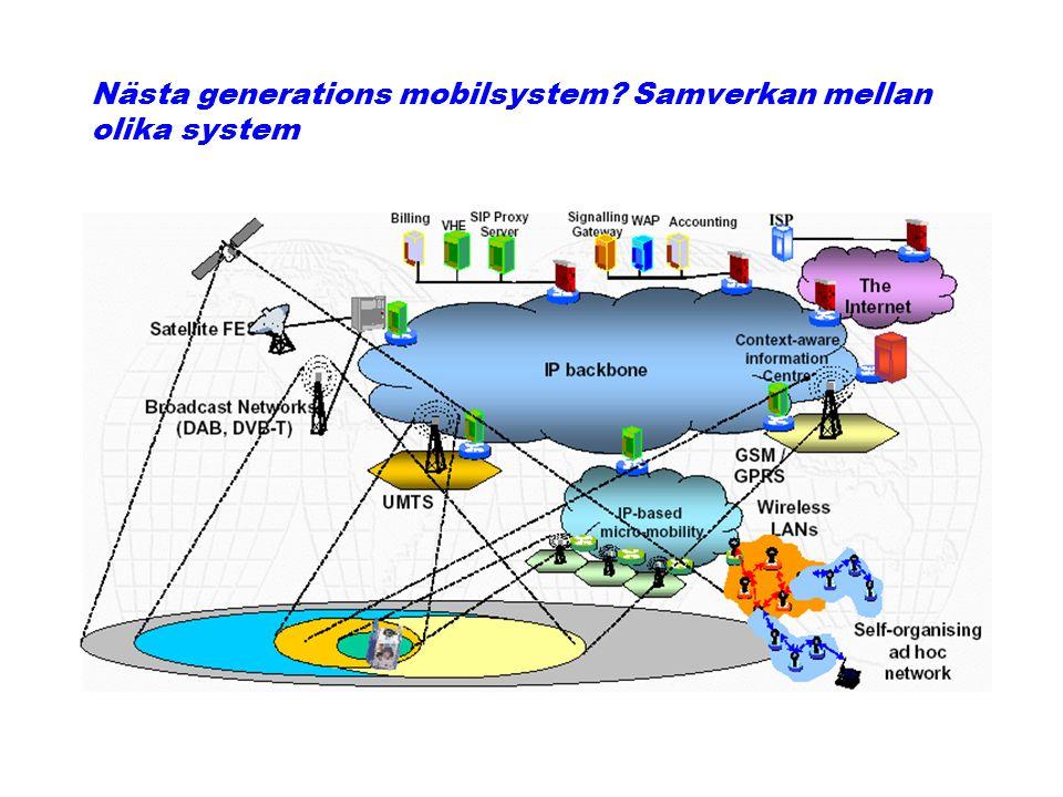Nästa generations mobilsystem? Samverkan mellan olika system