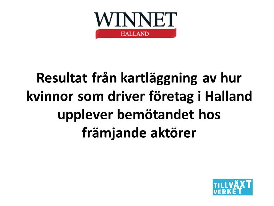 Resultat från kartläggning av hur kvinnor som driver företag i Halland upplever bemötandet hos främjande aktörer