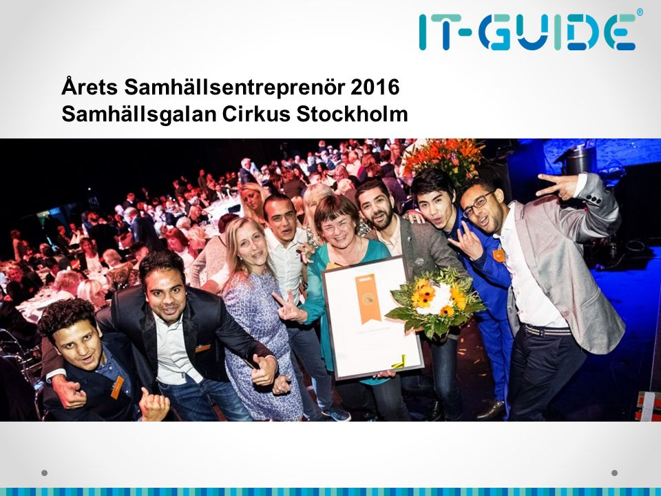 Årets Samhällsentreprenör 2016 Samhällsgalan Cirkus Stockholm