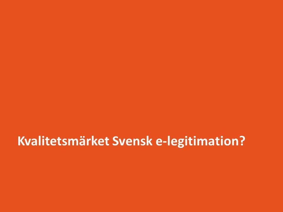 Kvalitetsmärket Svensk e-legitimation