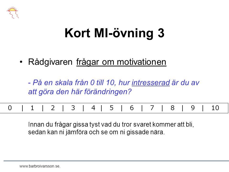 www.barbroivarsson.se, A.Hur viktigt är det för dig att… 0–10.