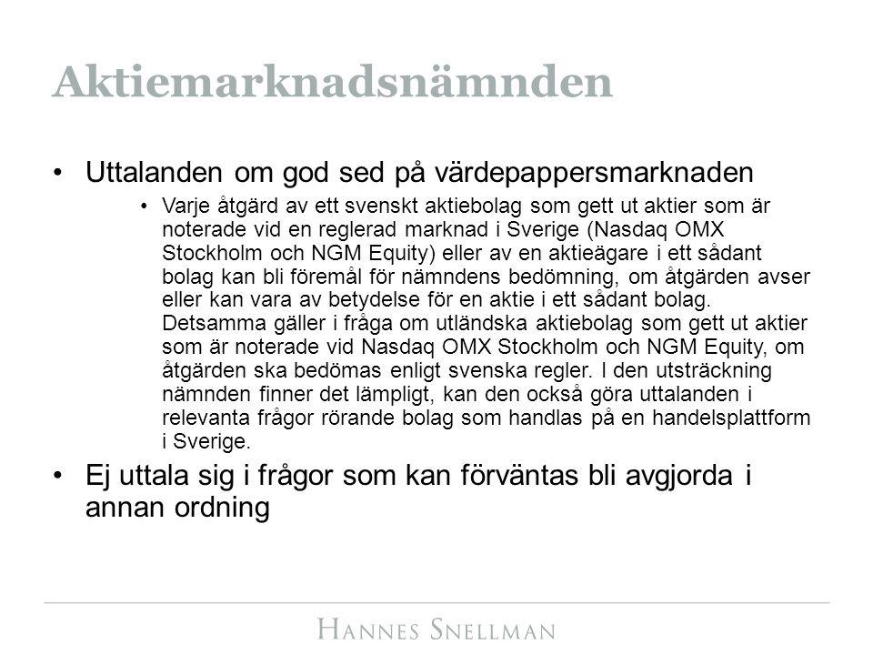 Aktiemarknadsnämnden Uttalanden om god sed på värdepappersmarknaden Varje åtgärd av ett svenskt aktiebolag som gett ut aktier som är noterade vid en r